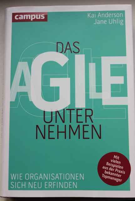 Das agile Unternehmen