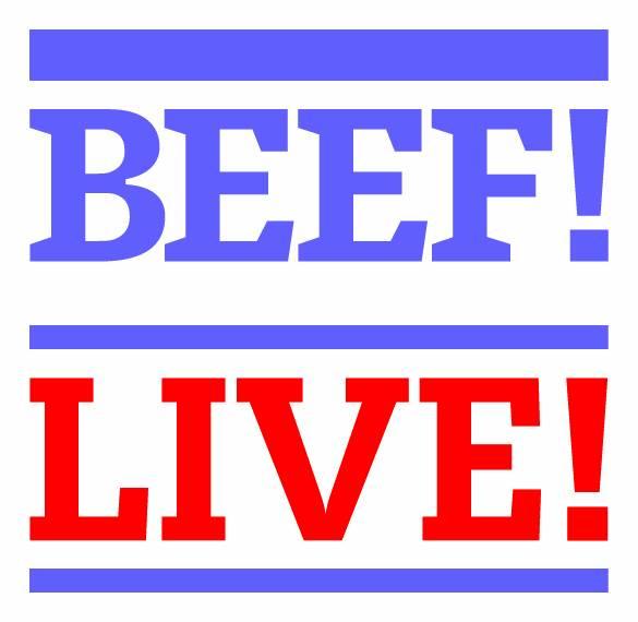 BEEF! LIVE!