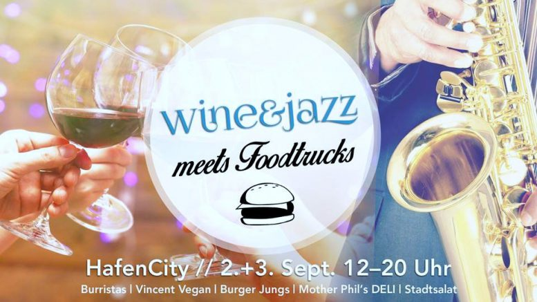 Wine&Jazz meets FoodTrucks