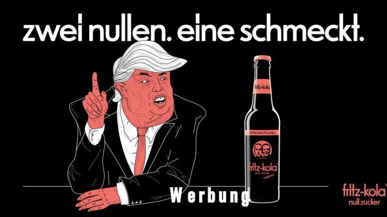 Die Brause fritz-kola wirbt mit einer Trump Karrikkatur für ihr Produkt